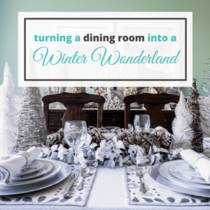 A Christmas Decor Guide: Turning A Dining Room Into A Winter Wonderland