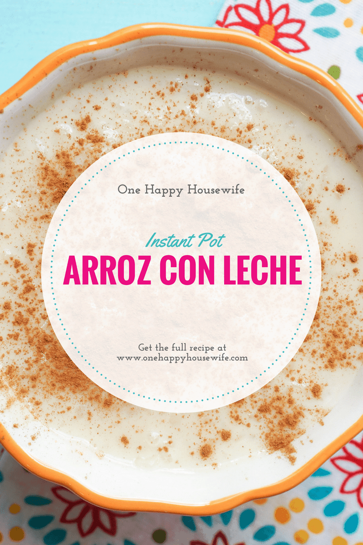 This Instant Pot Arroz Con Leche recipe is the easiest and most delicious way to make this traditional tasty dessert.