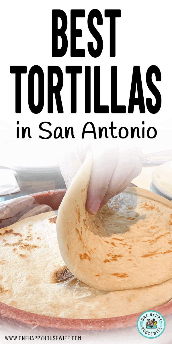 best tortillas in san antonio